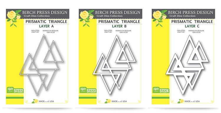 Prismatic Triangle Layer Dies