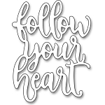 Follow Your Heart Die
