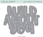 Wild About You Die