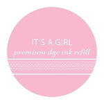 It's a Girl Ink Refill