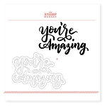 You're Amazing Stamp & Die