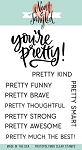 You're Pretty Stamp Set