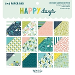 Happy Days 6x6 Paper Pad