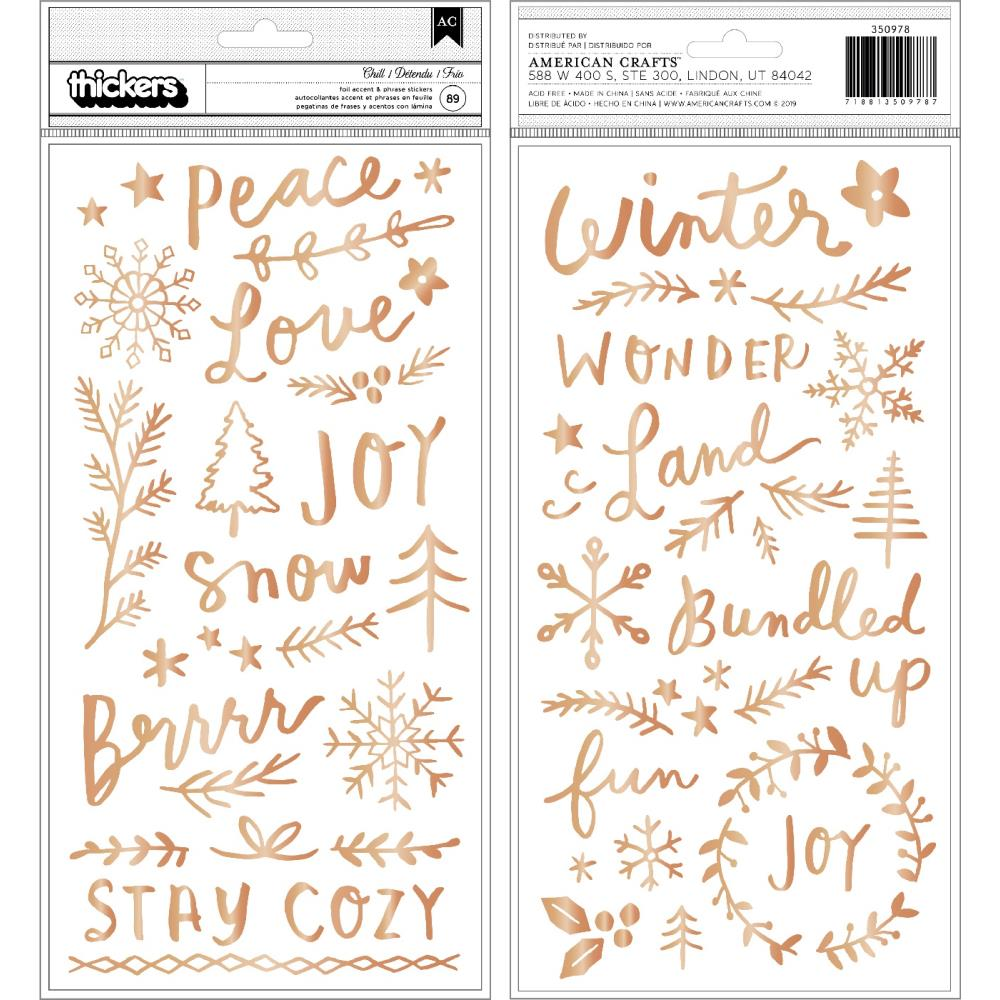 Snowflake Chill Phrase & Icon Thickers