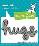 Scripty Hugs Lawn Cuts