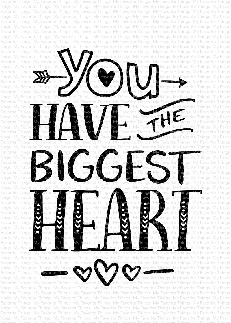 You Have the Biggest Heart Stamp