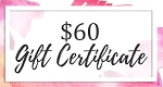 $60 Gift Certificate